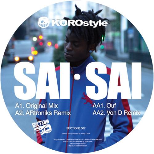 KOROstyle - SAI SAI (ARtroniks Remix) [SECTION8007]