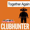 Clubhunter - Together Again (Turbotronic Extended Mix)