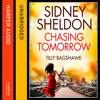 Sidney Sheldon's Chasing Tomorrow, By Sidney Sheldon And Tilly Bagshawe, Read By Michael Kramer