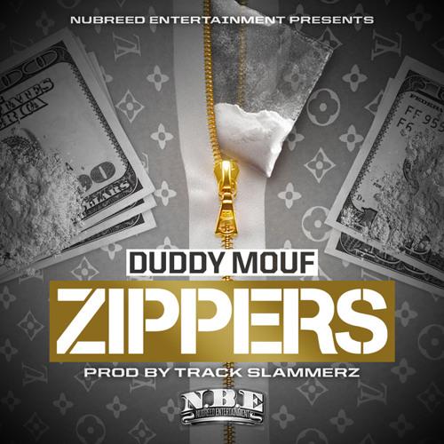 Duddy Mouf - Zippers