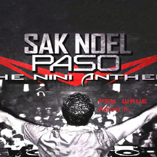 Sak noel – paso (the nini anthem) (2012) » download mp3 and flac.