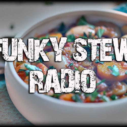 #FunkyStewRadio Ep.01