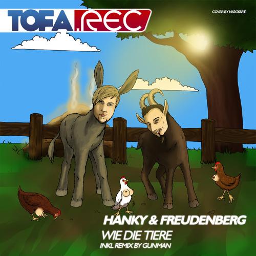 """TOFA001 - Hanky & Freudenberg """"Wie die Tiere"""" (Snipped)"""