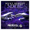 Nicky Romero & Vicetone feat. When We Are Wild - Let Me Feel (Original Mix)