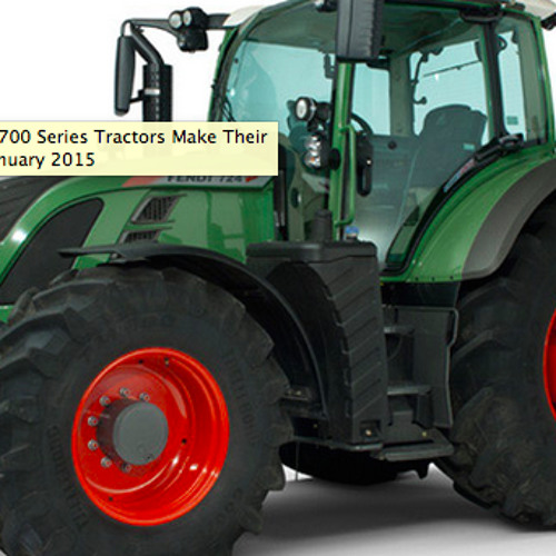 New Fendt 700 Series Tractors Make Their Debut in January 2015