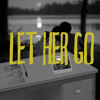 Let Her Go Remix Mp3
