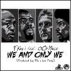 F Key I ft. OG Maco - We And Only We (Prod. Linz Prag & FKi)