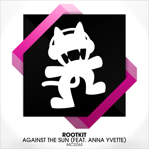 Rootkit - Against The Sun (feat. Anna Yvette)
