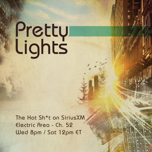 Pretty Lights - The Hot Sh*t, Episode 37 - Jul.19.2012