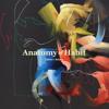 Anatomy of Habit - 'Ciphers + Axioms' Album Trailer
