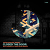 Closed The Door Ft Nastaly (LouLou Records) by Tough Love