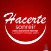 Hacerte Sonreír - Reyman Smith Ft Latino(Prod. Lirika Elegante Records)