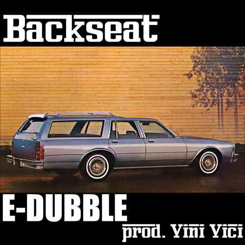 e-dubble - Backseat (Prod. Vini Vici)