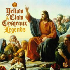 Yellow Claw & Cesqeaux - Preacher Ft. Roëndy Rosanjo [Legends EP]