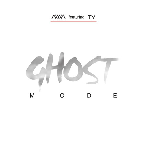Ghost Mode AWA featuring Ty