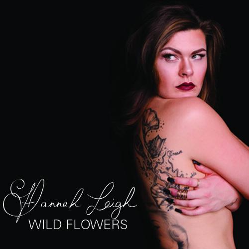 Hannah Leigh 'Wild Flowers' Promo