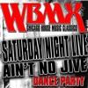 WBMX SAT NITE LIVE AIN'T NO JIVE DANCE PARTY MIX