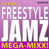 Download Freestyle Jamz Vol. 004 (DJ Papa C Mega-Mixx 2014) Mp3