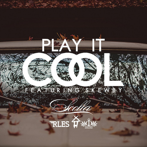 Scolla ft Skewby – Play It Cool
