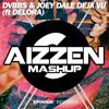 DVBBS & Joey Dale - Deja Vu (Aizzen Mashup)FREE DOWNLOAD