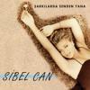 Sibel Can - Belliydi Zaten mp3