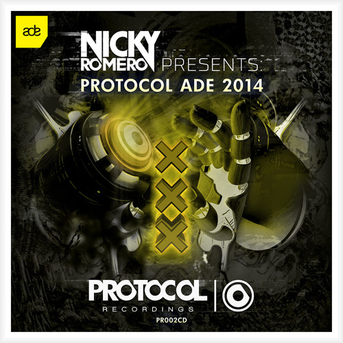 Nicky Romero Presents: Protocol ADE 2014 (All Exclusives)