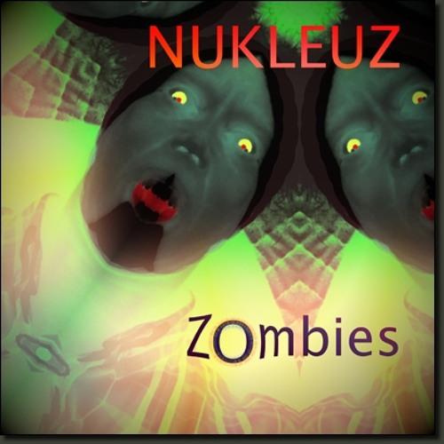 Nukleuz - Zombies single - Zombies