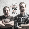 Last Radio Days - Greatest Hits EP - Teardrops in Your Ice
