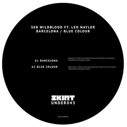 UNDER043 - Seb Wildblood Ft. Leo Naylor - Barcelona / Blue Colour