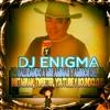 LO MEJOR DE MUSICA NORTEÑA MIX, 2014-2015, DJ ENIGMA MANASSAS VA.