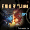 Stan Kolev, Yuji Ono - Try (Exclusive Preview)