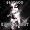 Slay Lox - Bright Light ( Hands Up Style ) Prod Dj Alex Ln