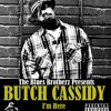 Butch Cassidy - Spread Tha Love (Feat. Kurupt, Daz, Celly Cel, Latoiya Williams)