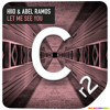 HIIO & Abel Ramos - Let Me See You // OUT NOW! / YA DISPONIBLE!