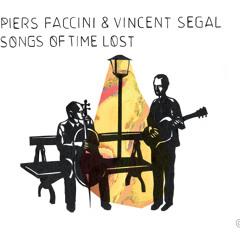 Piers Faccini & Vincent Segal / Cradle To The Grave