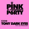 6th ANNIVERSARY SET #PINKP6RTY - BY TONY DARK EYES
