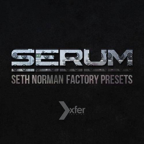 Serum - Seth Norman Factory Presets Showcase