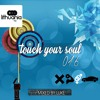 Touch Your Soul 016 // Mixed by Lukas Stankevicius