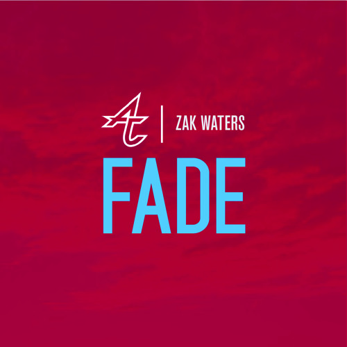 Adventure Club - Fade (Ft. Zak Waters)