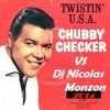 Chubby Checker - Let's Twist Again versìon Dj Nicolas Monzon