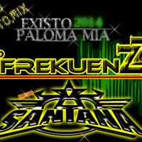 PALOMA MIA  EXISTO2014 DEL FAMOSISIMO LALITOMIX