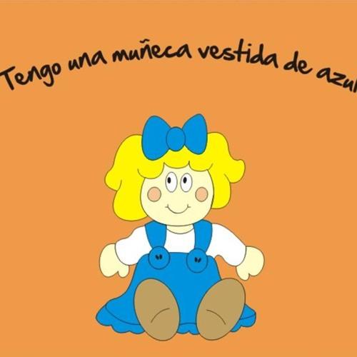 Tengo Una Muñeca Vestida De Azul By Infantilesdelgrancapitán