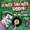 Joker Smoker Riddim (The tAPEz Remix)
