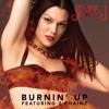 Burnin' up - Jessie J ft. 2 Chainz