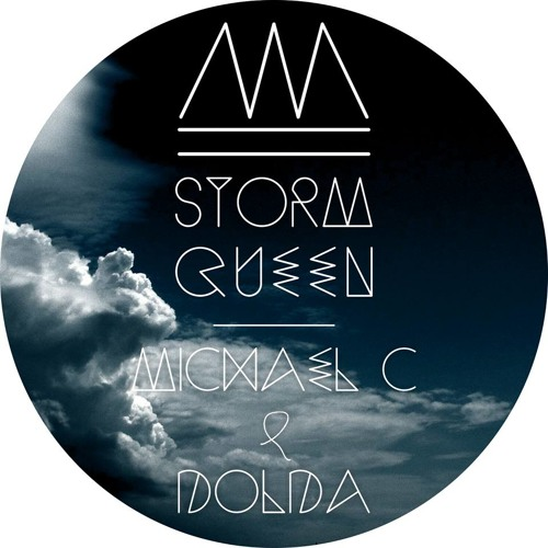 Michael C & Dolda - Storm Queen (Original Mix) *SAMPLE*