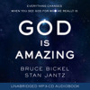 God is Amazing By Bruce Bickel and Stan Jantz