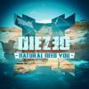 Diezeo - Natural Need You (Original Mix)