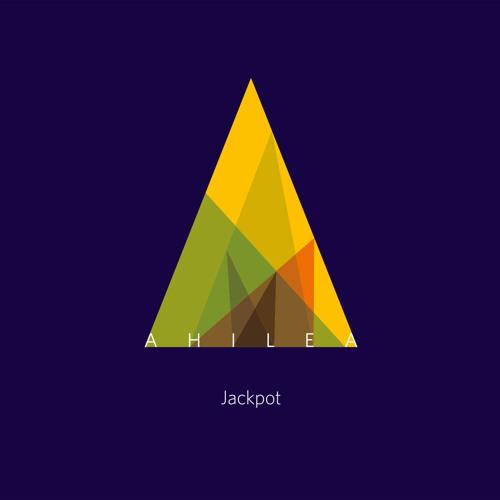 AHILEA - Jackpot - Buy on Bandcamp / iTunes / Amazon ... !