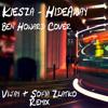 Kiesza - Hideaway (Ben Howard Cover) Vijay & Sofia Zlatko Remix
