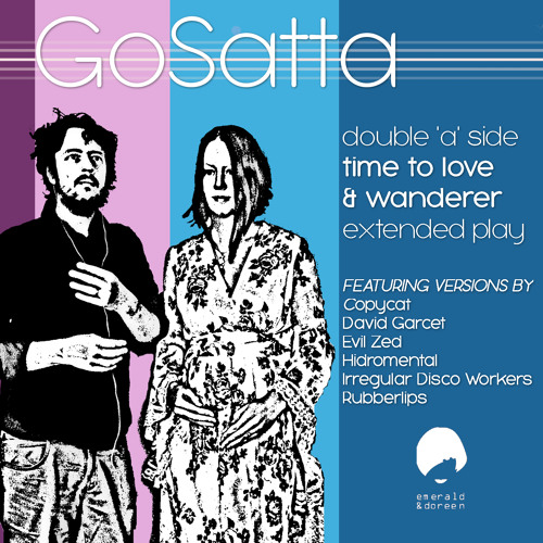 Wanderer by Go Satta (Rubberlips Remix) Radio edit out on emerald-and-doreen-records